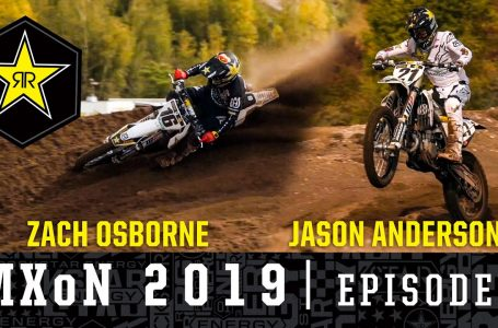 Osborne and Anderson Ready for Action in Assen | MXoN 2019 Episode 1💥 ‼️