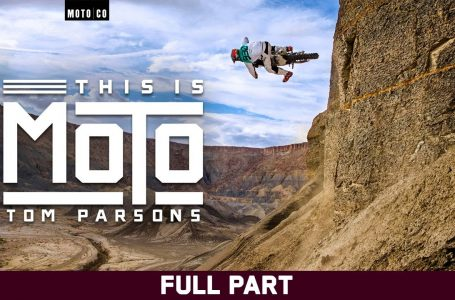 This is Moto – Tom Parsons – Full Part