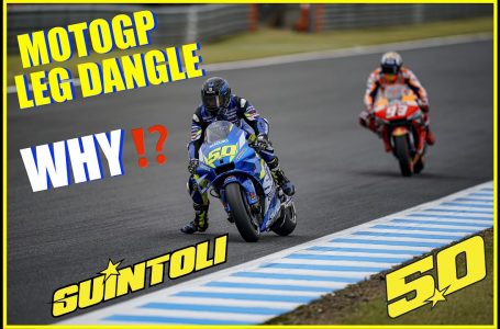 LEG DANGLE: THE TRUTH. WHY DO MOTOGP RIDERS DO IT?