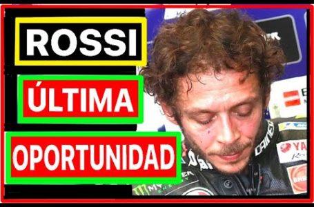 Rossi Prepara su Ultima Gran Oportunidad