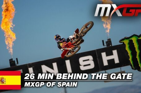 Ep.9 – 26 Minutes Behind the Gate – MXGP of Spain 2020