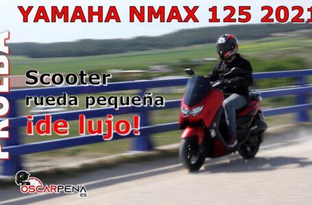 Yamaha NMAX 125 2021. Prueba. Scooter rueda pequeña, ¡de lujo!