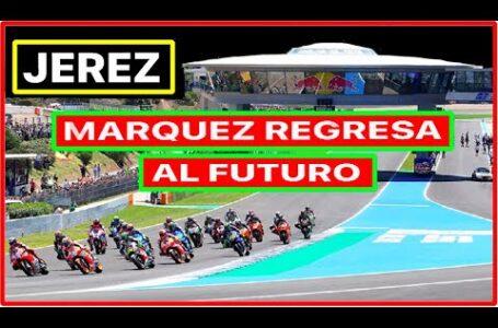 ¿Cómo regresa Marc Márquez a Jerez? Allí empezó su peor pesadilla